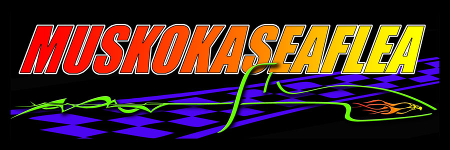 GET YOUR MUSKOKA SEAFLEA RACING STICKER!    CLICK HERE